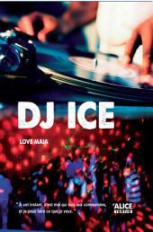 DJ ICE: Roman pour ados