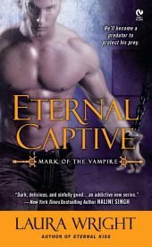 Eternal Captive: Mark of the Vampire
