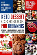 Keto Dessert Cookbook For Beginners