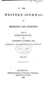 The Western Journal of Medicine and Surgery: Volume 4