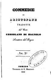 Commedie di Aristofane: Volume 2