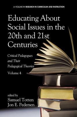 Educating About Social Issues in the 20th and 21st Centuries   Vol 4 PDF