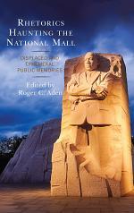 Rhetorics Haunting the National Mall