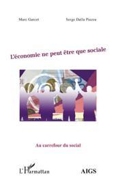 L'économie ne peut être que sociale
