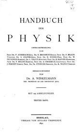 Handbuch der physik: bd. Allgemeine und specielle mechanik. Akustik.-2.bd. 1.abth. Optik; 2.abth. Wärme.-3.bd. 1.-2.abth. Elektricität und magnetismus