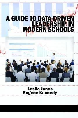 A Guide to DataDriven Leadership in Modern Schools PDF