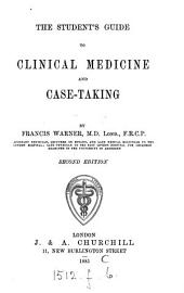 The Student's Guide to Clinical Medicine and Case-taking