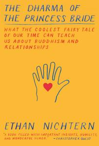 The Dharma of The Princess Bride Book
