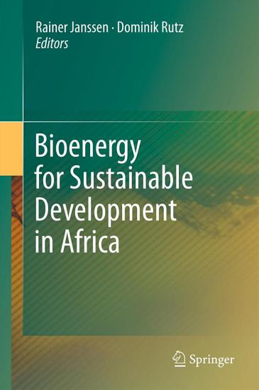 Bioenergy for Sustainable Development in Africa PDF