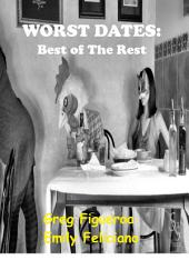 Worst Dates: best of the rest