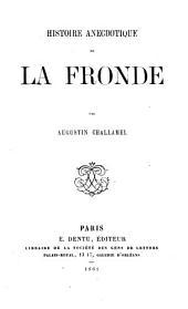 Histoire anecdotique de la Fronde