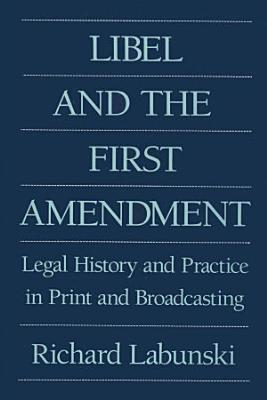 Libel and the First Amendment PDF