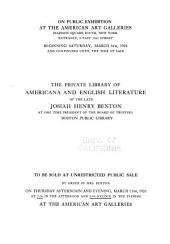 Illustrated catalogue of rare American state and town histories: English literature and railroadiana : the private library of the late Josiah Henry Benton ... to be sold ... March 11th, 1920 ...