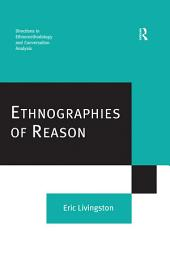 Ethnographies of Reason