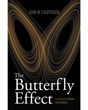 The Butterfly Effect  Flutters of Wisdom and Kindness