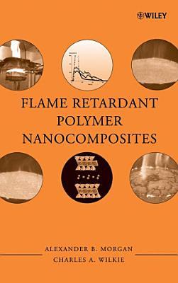Flame Retardant Polymer Nanocomposites
