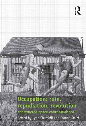 Occupation: ruin, repudiation, revolution