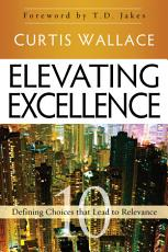 Elevating Excellence