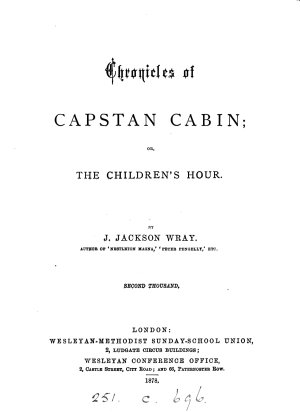 Chronicles of Capstan Cabin  Or  The Children s Hour