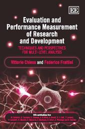 Evaluation and Performance Measurement of Research and Development: Techniques and Perspectives for Multi-level Analysis