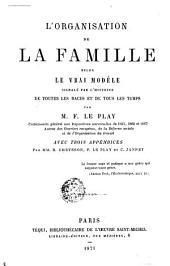 L'organisation de la famille selon le vrai modèle signalé par l'histoire de toutes les races et de tous les temps