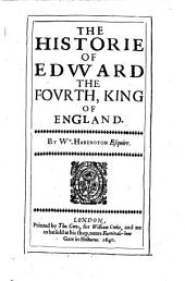 The Historie of Edward IV. King of England