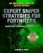 Expert Sniper Strategies for Fortniters
