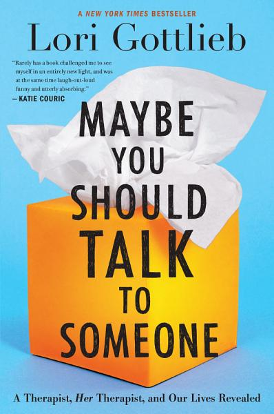 Download Maybe You Should Talk to Someone Book