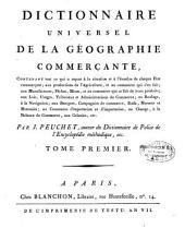 Dictionnaire universel de la géographie commerçante...