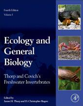 Thorp and Covich's Freshwater Invertebrates: Ecology and General Biology, Edition 4