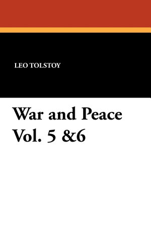War and Peace Vol  5  6