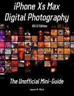 iPhone Xs Max Digital Photography (iOS 12 Edition)