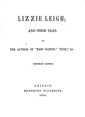 Lizzie Leigh  and other tales PDF