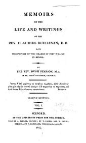 Memoirs of the Life and Writings of the Rev. Claudius Buchanan...