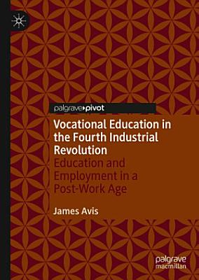 Vocational Education in the Fourth Industrial Revolution