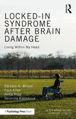 Locked-in Syndrome after Brain Damage