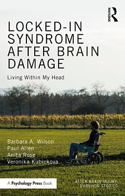 Locked in Syndrome after Brain Damage
