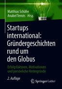 Startups international  Gr  ndergeschichten rund um den Globus PDF