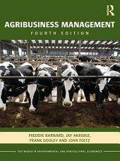 Agribusiness Management: Edition 4