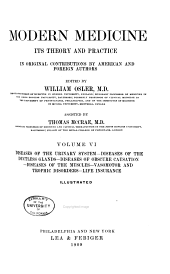 Modern Medicine: Its Theory and Practice, in Original Contributions by American and Foreign Authors, Volume 6