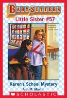 Karen s School Mystery  Baby Sitters Little Sister  57  PDF