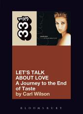 Celine Dion's Let's Talk About Love: A Journey to the End of Taste