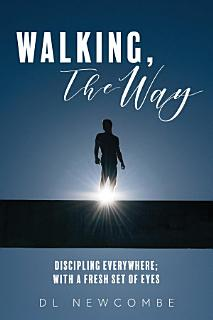Walking  The Way Book