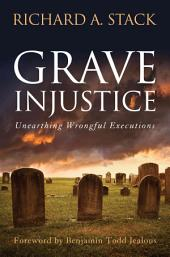 Grave injustice: Unearthing Wrongful Executions