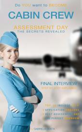Cabin CREW - Assessment Day - Interview Revealed