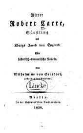 Ritter Robert Carre: Günstling des Königs Jacob von England
