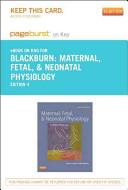 Maternal  Fetal    Neonatal Physiology   Pageburst E Book on Kno  Retail Access Card  PDF