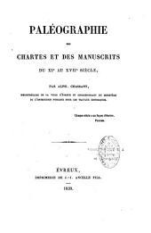 Paléographie des chartes et manuscrits au XIe-XVIIe siècle