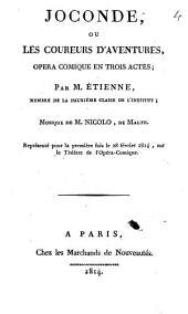 Joconde: ou, Les coureurs d'aventures, opéra comique en trois actes