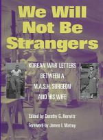 We Will Not be Strangers